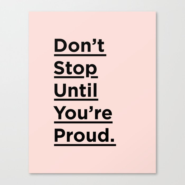 Dont Stop Until Youre Proud Inspirational Quote In Black And Pink