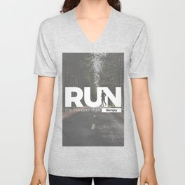 Run Cheaper Than Therapy Running Runners Treatment Unisex V-Neck