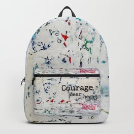 courage, dear heart Backpack