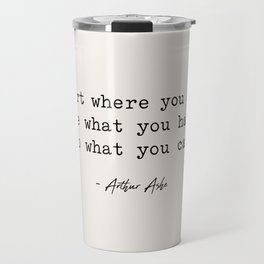 Start Where You are - Arthur Ashe Travel Mug