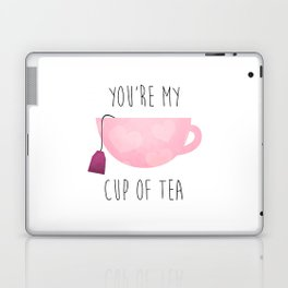 You're My Cup Of Tea Laptop & iPad Skin