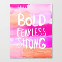 allyson johnson Canvas Prints featuring Bold Fearless and Strong by Rebecca Allen and Allyson Johnson by Allyson Johnson