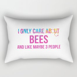 I Only Care About Bees and Like Maybe 3 People Fun Rectangular Pillow