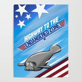 Highway To The Endangered Zone Poster