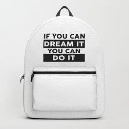 DREAM IT, DO IT Backpack