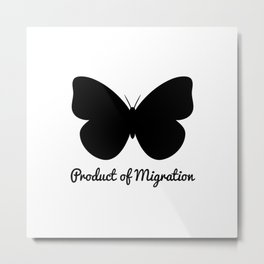 Product of Migration Metal Print