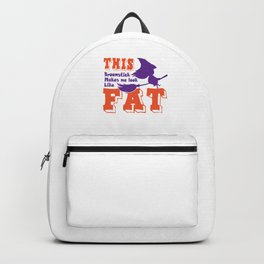 This Broomstick Make Me Look Fat Funny Witch Women  Backpack