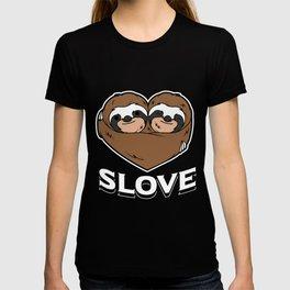 Slove Sloth Love Funny Lazy Sleepy Animal Lover Design T-shirt