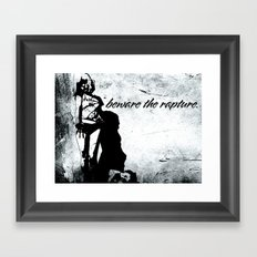 Beware the Rapture. Framed Art Print