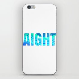 aight iPhone Skin