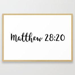 Matthew 28:20 Framed Art Print
