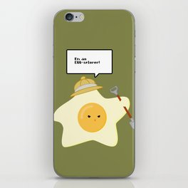 I'm an EGG-splorer! iPhone Skin