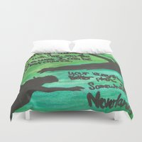 neverland Duvet Covers featuring Somewhere in Neverland by Amy DiRuzzo