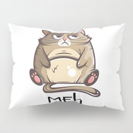 Funny Fat Cat Lover Gift Meh Pillow Sham