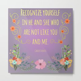 Recognize Yourself Metal Print