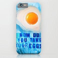 Over Easy Slim Case iPhone 6s
