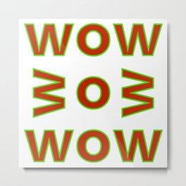 WOW BOB WOW Metal Print