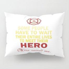 FIREFIGHTER'S DAUGHTER Pillow Sham
