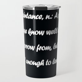 Ambrose Bierce Travel Mug