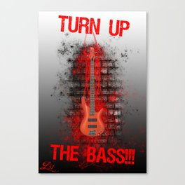 Turn It Up!!!!!!!! Canvas Print