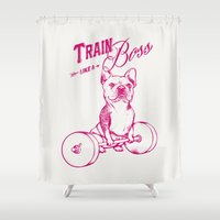 boss Shower Curtains featuring Train Like A Boss by Huebucket