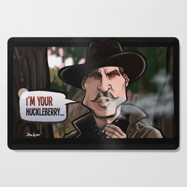 I'm Your Huckleberry (Tombstone) Cutting Board