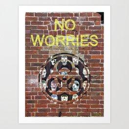 NO WORRIES 01 Art Print