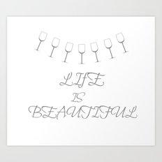 Life Is Beautiful (Gray) Art Print