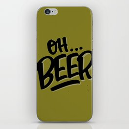 Oh... BEER iPhone Skin