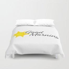Good Morning Hand written text and Yellow sun Duvet Cover