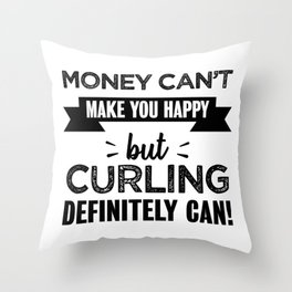 Curling makes you happy Funny Gift Throw Pillow