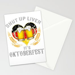 shut up liver it's oktoberfest - funny german beer drinking tee Stationery Cards