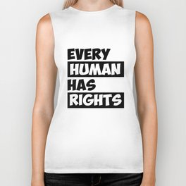 Every Human Has Rights Gift Biker Tank