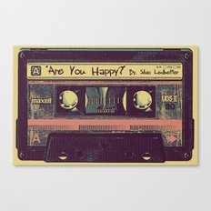 Are You Happy?  |  Cassette Tape Canvas Print