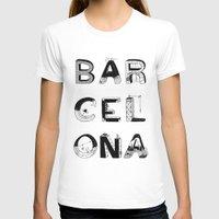 barcelona T-shirts featuring Barcelona by Anita Dinamita