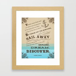 Mark Twain quote art typography nautical poster explore dream discover Framed Art Print