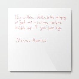 Marcus Aurelius Quotes Metal Print