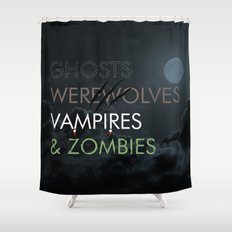 Ghosts, Werewolves, Vampires & Zombies Shower Curtain
