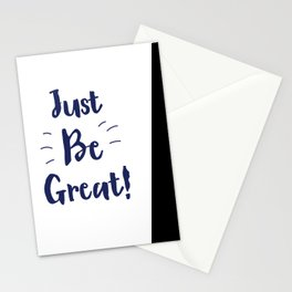 Just Be Great! Ink Stationery Cards