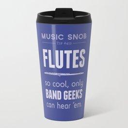 Flutes — Music Snob Tip #413 Travel Mug