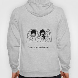love is not all around Hoody