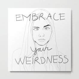 cara delevigne - embrace your weirdness Metal Print