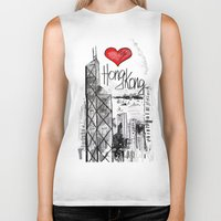 hong kong Biker Tanks featuring I love Hong Kong  by sladja