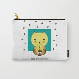 Good days start with coffee Carry-All Pouch