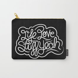 Life Love Stuff Yeah (White) Carry-All Pouch
