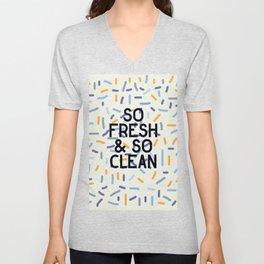 So Fresh and So Clean Unisex V-Neck