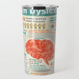 Visually Communicating with Dyslexics Infrographic Travel Mug