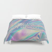 hologram Duvet Covers featuring I LIVE IN A HOLOGRAM WITH YOU... by Beauty Killer Art
