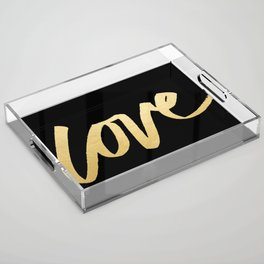 Love Gold Black Type Acrylic Tray