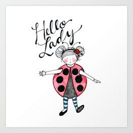 Hello Lady Art Print